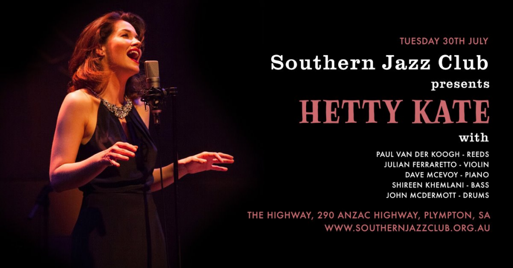 https://www.southernjazzclub.org.au/wp-content/uploads/2019/07/Hetty-Kate-Flyer-1024x536.png
